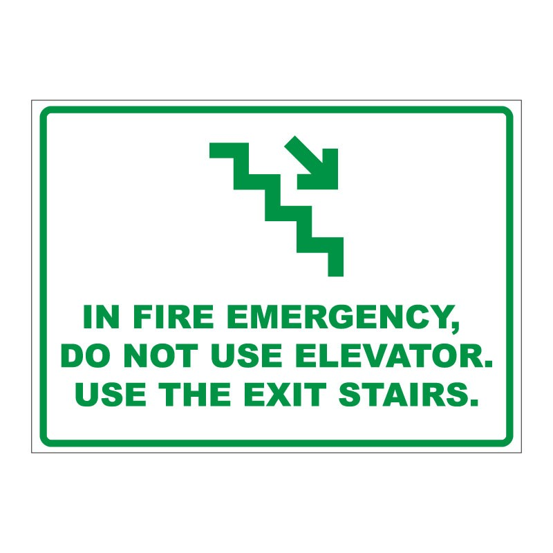 USE THE EXIT STAIRS