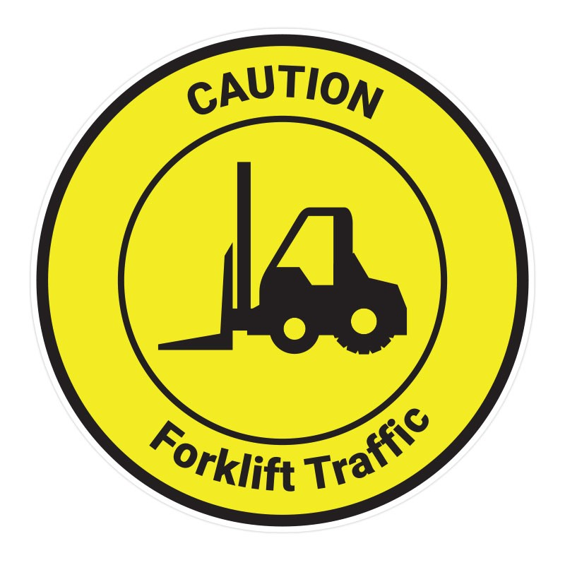 Caution - Forklift Traffic