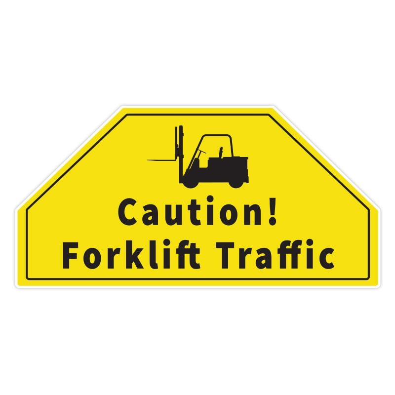 Caution! Forklift Traffic