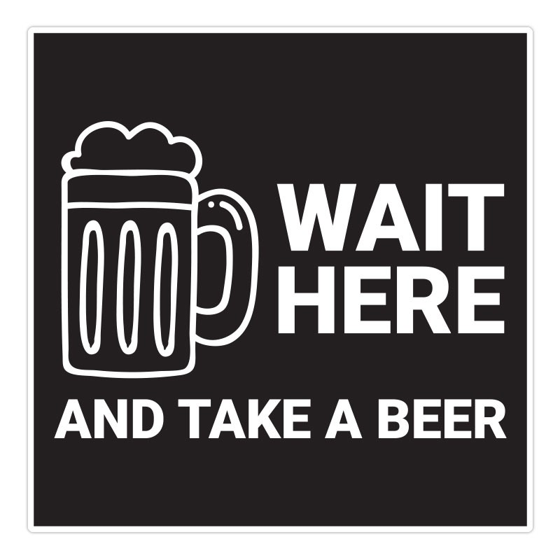 TAKE A BEER