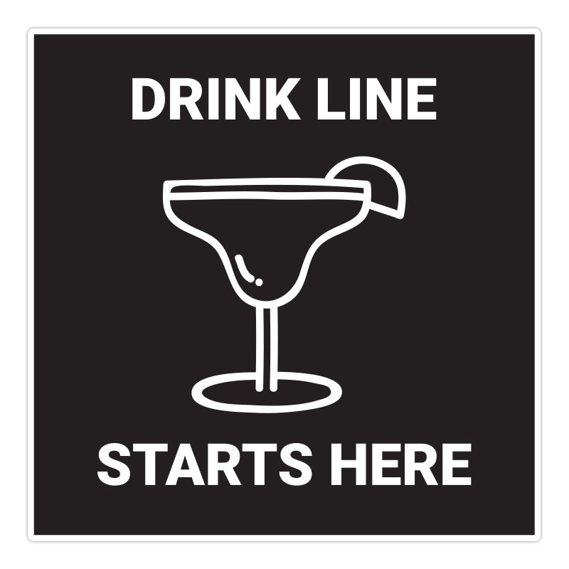 DRINK LINE STARTS HERE