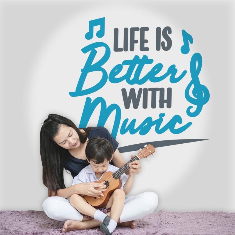 Αυτοκόλλητο Τοίχου - LIfe is Better with Music