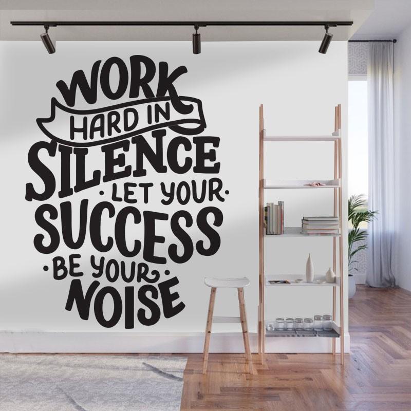Αυτοκόλλητο τοίχου - Work hard in silence