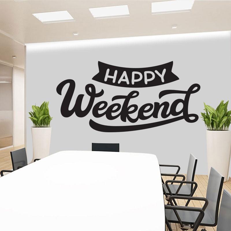 Αυτοκόλλητο Τοίχου - Happy Weekend