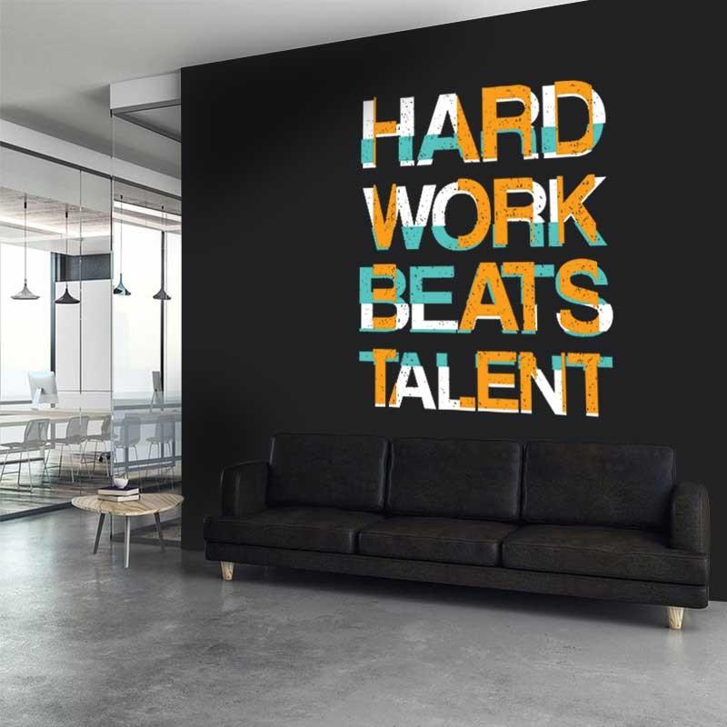 Αυτοκόλλητο Τοίχου - Hard Work Beats Talent