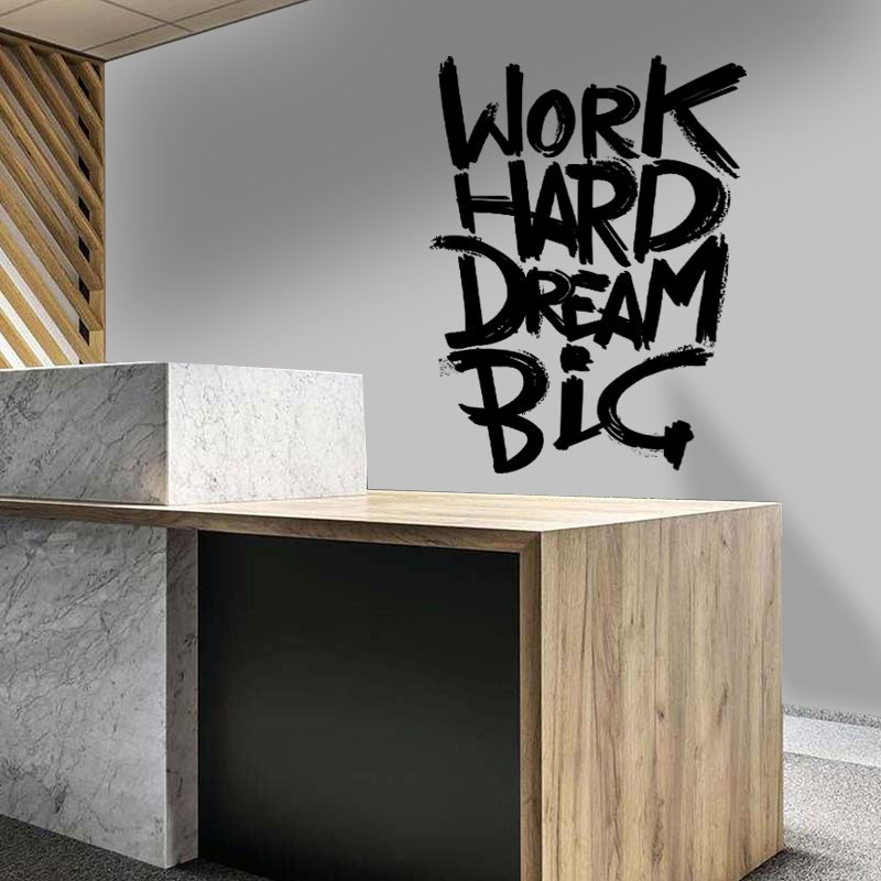 Αυτοκόλλητο Τοίχου - Work Hard Dream Big