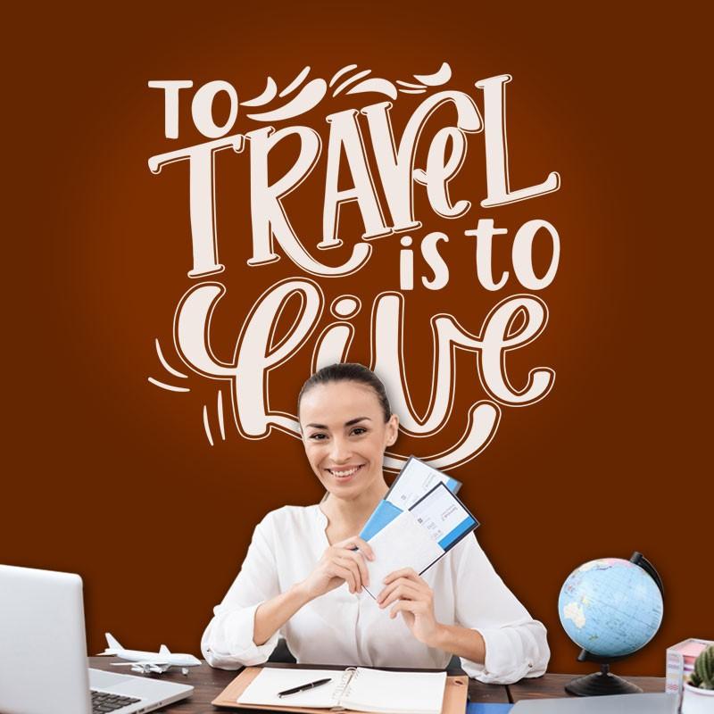Αυτοκόλλητο Τοίχου - Travel Is To Live