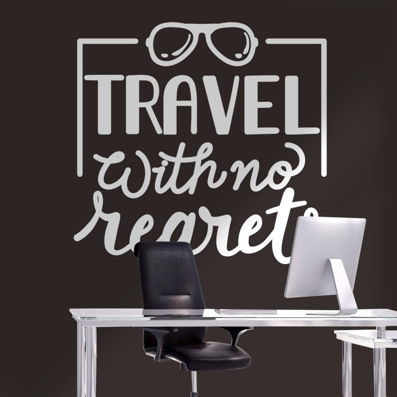 Αυτοκόλλητο Τοίχου - Travel With No Regrets
